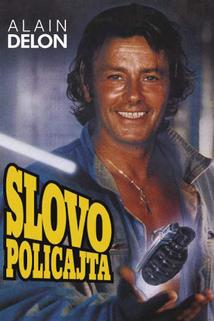 Slovo policajta  - Parole de flic