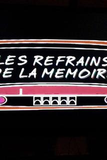 Les Refrains de la mémoire