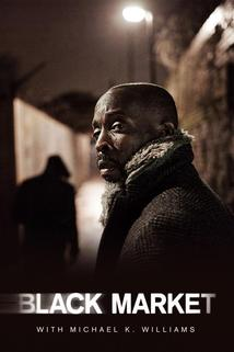 Black Market with Michael K. Williams