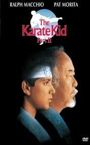 Karate Kid II  - The Karate Kid, Part II