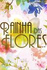 Rainha das Flores (2016)