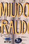 Miúdo Graúdo (2016)