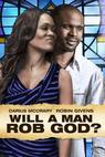 Will a Man Rob God? (2013)
