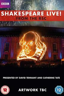 Pocta Shakespearovi  - Shakespeare Live! From the RSC