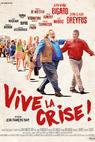 Vive la crise (2017)