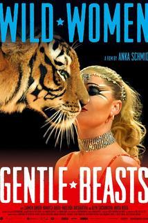Wild Women: Gentle Beasts