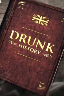 Drunk History: UK  - Drunk History: UK