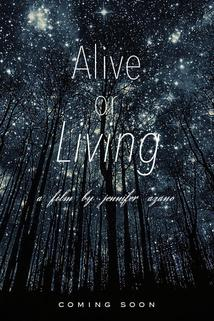Alive or Living ()  - Alive or Living ()
