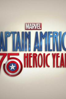 Marvel's Captain America: 75 Heroic Years  - Marvel's Captain America: 75 Heroic Years