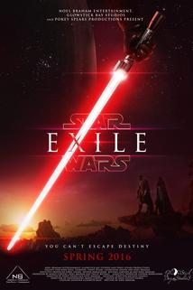 Exile: A Star Wars Fan Film  - Exile: A Star Wars Fan Film
