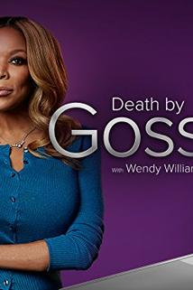 Death by Gossip with Wendy Williams - Killer Education  - Killer Education