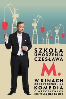 Szkola uwodzenia Czeslawa M.