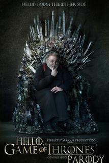 Hello, Game of Thrones Parody  - Hello, Game of Thrones Parody