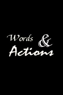 Words & Actions
