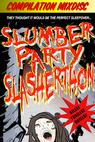 Slumber Party Slasherthon