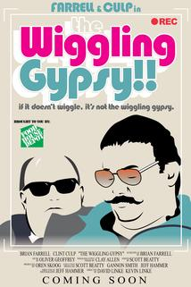 The Wiggling Gypsy  - The Wiggling Gypsy