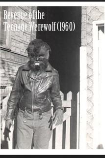 Revenge of the Teenage Werewolf  - Revenge of the Teenage Werewolf
