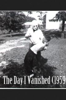 The Day I Vanished  - The Day I Vanished
