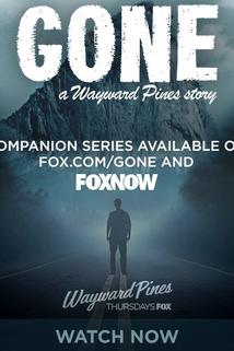 Gone: A Wayward Pines Story