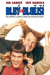 Blbý a blbější  - Dumb & Dumber