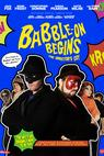 Babble-On Begins: The Director's Cut