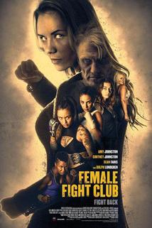 Female Fight Club  - Female Fight Club