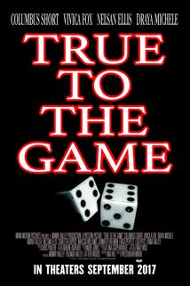 True to the Game  - True to the Game