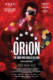 Orion: The Man Who Would Be King  - Orion: The Man Who Would Be King