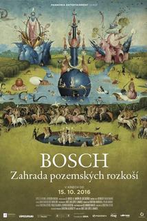 Plakát k filmu: Bosch: Zahrada pozemských rozkoší