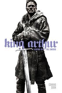 Král Artuš: Legenda o meči  - King Arthur: Legend of the Sword