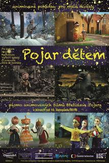 Plakát k filmu: Pojar dětem