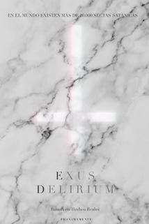 Exus Delirium ()