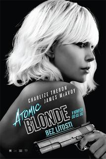 Atomic Blonde: Bez lítosti  - Atomic Blonde