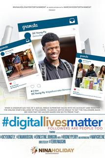 #DigitalLivesMatter