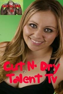 Cut N' Dry Talent TV