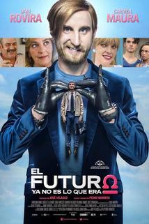 El futuro ya no es lo que era  - El futuro ya no es lo que era