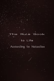 Rulebook to Life According to Nobodies