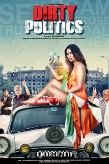 Dirty Politics  - Dirty Politics