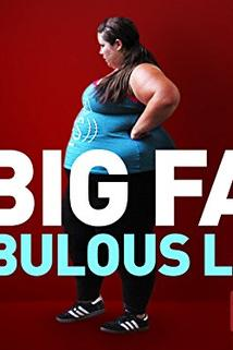 My Big Fat Fabulous Life - The Say-Yes Philosophy  - The Say-Yes Philosophy