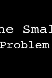One Small Problem ()