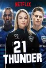21 Thunder (2017)