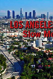 Los Angeles Traffic: Slow Moving Cars