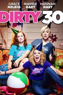 Dirty 30  - Dirty 30