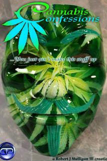 Cannabis Confessions