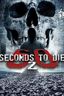 60 Seconds 2 Die: 60 Seconds to Die 2
