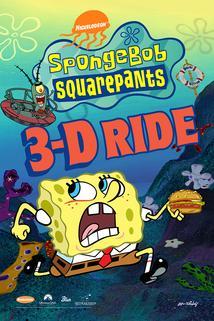 SpongeBob SquarePants 4-D Ride  - SpongeBob SquarePants 4-D Ride