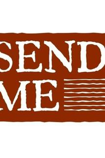 Send Me: An Original Web Series