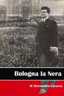 Bologna la nera
