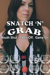 Snatch & Grab  - Snatch & Grab