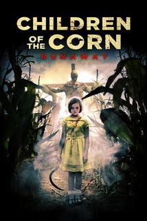 Children of the Corn: Runaway  - Children of the Corn: Runaway